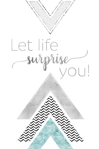 GRAPHIC ART Let life surprise you | mint - fotokunst von Melanie Viola