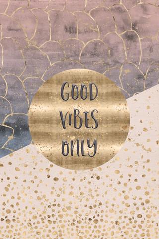 Good vibes only - fotokunst von Melanie Viola
