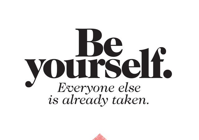 Be yourself. Everyone is already taken. - fotokunst von The Quote