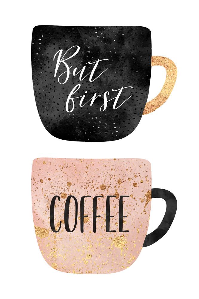 But First, Coffee - fotokunst von Elisabeth Fredriksson