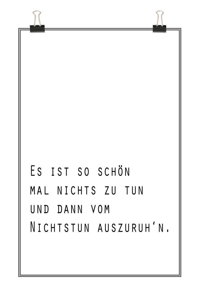 Zitat Nichtstun - Oma Anna - fotokunst von Christina Wolff
