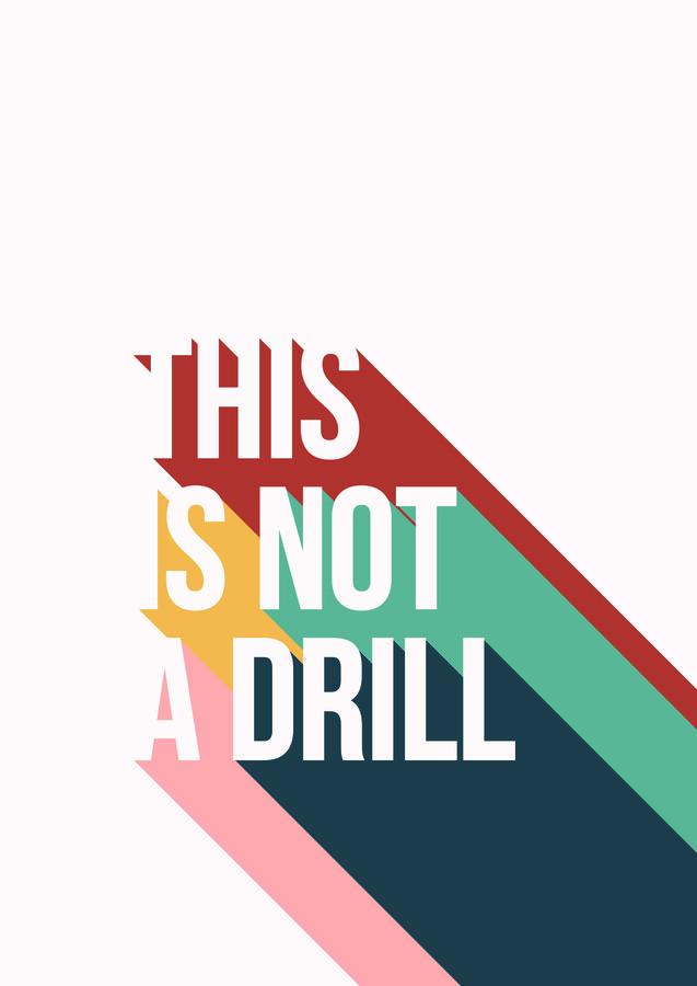 This Is Not A Drill - fotokunst von Frankie Kerr-Dineen