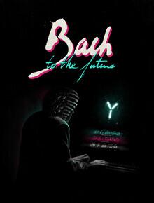Florent Bodart, Bach to the future (Deutschland, Europa)
