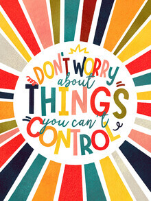 Ania Więcław, don't worry about things you can't control - typography (Poland, Europe)