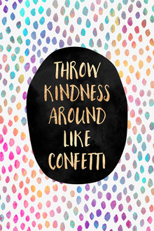 Elisabeth Fredriksson, Throw Kindness Around Like Confetti (Sweden, Europe)