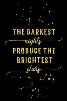 Melanie Viola, TEXT ART GOLD The darkest nights produce the brightest stars (Deutschland, Europa)