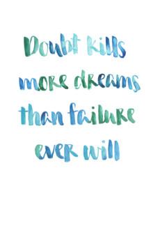 Doubt kills - fotokunst von Verena Prechsl