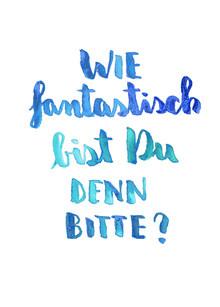 Verena Prechsl, Du bist Fantastisch (Deutschland, Europa)