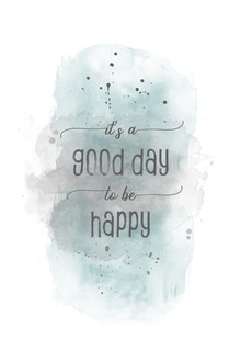Melanie Viola, It is a good day to be happy | Aquarell türkis (Deutschland, Europa)