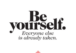 The Quote, Be yourself. Everyone is already taken. (Deutschland, Europa)