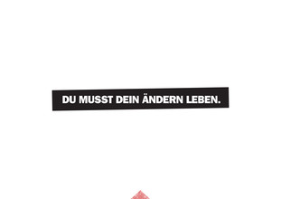 The Quote, Du musst dein ändern leben. (Germany, Europe)