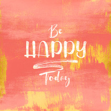 Art Design Works, Be HAPPY Today (Bulgarien, Europa)