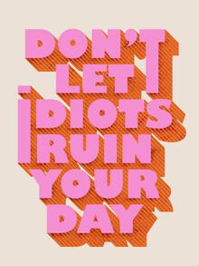 Ania Więcław, Don't let idiots ruin your day (Polen, Europa)