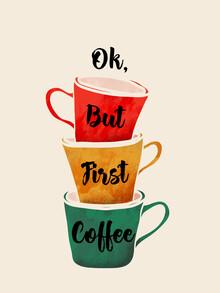 Ania Więcław, OK, BUT FIRST COFFEE (Polen, Europa)