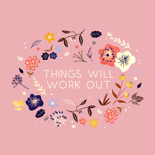 Ania Więcław, Things will work out - flowers and type (Poland, Europe)