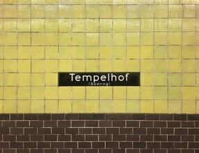 Claudio Galamini, U-Bahnhof Tempelhof (Deutschland, Europa)