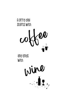 Melanie Viola, Ein guter Tag beginnt mit Kaffee und endet mit Wein (Deutschland, Europa)