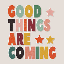 Ania Więcław, Good Things Are Coming- Colorful Typography (Poland, Europe)