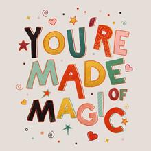 Ania Więcław, You Are Made of Magic - colorful message (Poland, Europe)