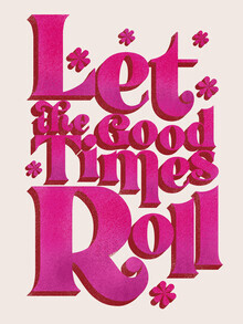 Ania Więcław, Let The Good Times Roll  - Retro Type in Pink (Poland, Europe)