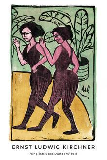 Art Classics, Englische Steptänzerinnen von Ernst Ludwig Kirchner (Deutschland, Europa)